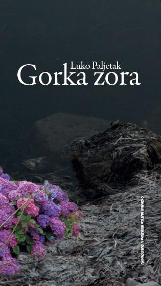 """Predstavljanje zbirke pjesma """"Gorka zora"""" akademika Luke Paljetka"""