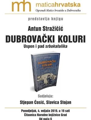 """Predstavljanje knjige """"Dubrovački koluri – Uspon i pad srbokatolika"""" Antuna Stražićića"""