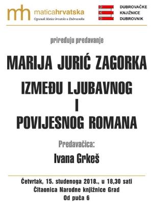 """Predavanje Marija Jurić Zagorka između ljubavnog i povijesnog romana"""" Ivane Grkeš"""