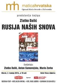 """Predstavljanje knjige """"Rusija naših snova"""" Zlatka Dalića"""
