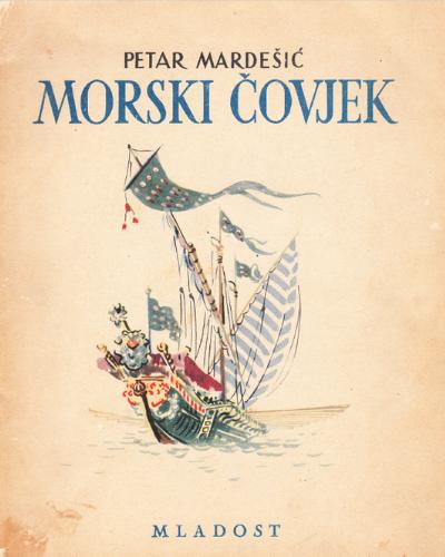 Petar Mardešić – Morski čovjek